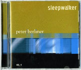 Peter Berliner SLEEPWALKER
